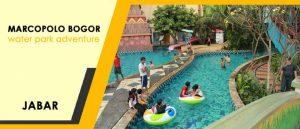 Marcopolo Bogor - Water Adventure Mediteranian