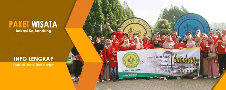 Paket Wisata Bekasi Bandung - Harga Bersahabat